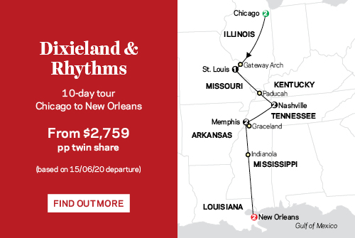 Dixieland & Rhythms, 10 day tour from $2,759 pp twin share
